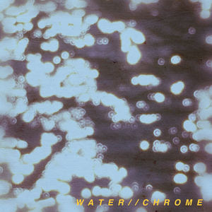 Holy '57 - Water // Chrome