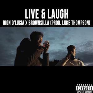 diondlucia - Live & Laugh