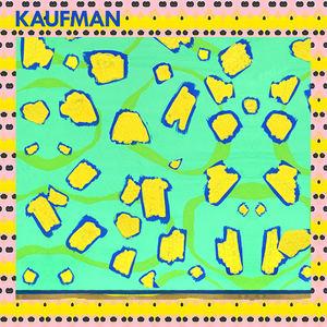 Kaufman - Takeaway