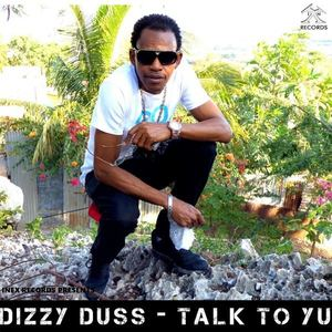 Dizzy Dust - Talk To Yu