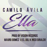 Camilo Avila - Ella - Camilo Ávila (Cover Audio)