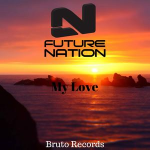 Future Nation - My Love