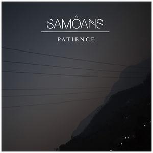 Samoans - Patience