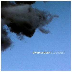 Owen Le Guen - Blue Roses