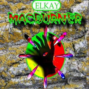 ELKAY MACBURNER - NO BADY BUT YOU