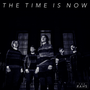 The Rah's  - The Time Is Now