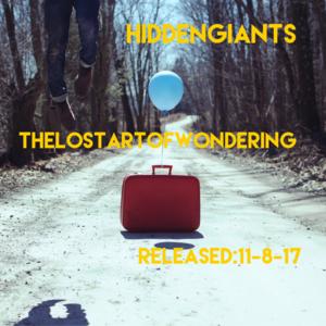 Hidden Giants - The lost art of wondering