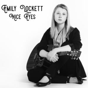 Emily Lockett - Nice Eyes