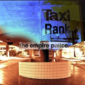 The Empire Police - Taxi Rank (Radio Edit)