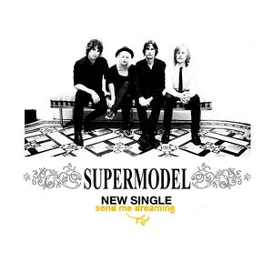 Supermodel - Send me Dreaming