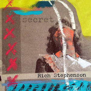 Rich Stephenson - Secret