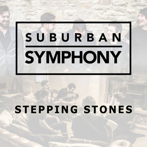 Suburban Symphony - Stepping Stones