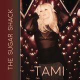 Tami - The Sugar Shack