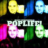 Matt Springfield - Poplife! (Alvino Pop Remix - New Edit) 2017