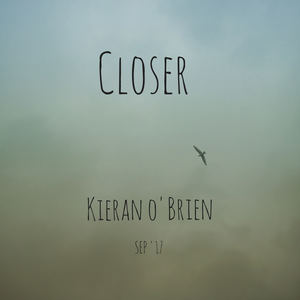 Kieran O'Brien - Closer