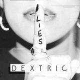 Dextric - Lies