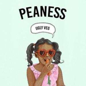 Peaness - Ugly Veg