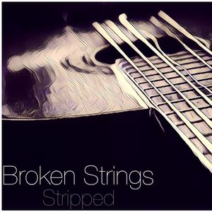 Stripped - Broken Strings