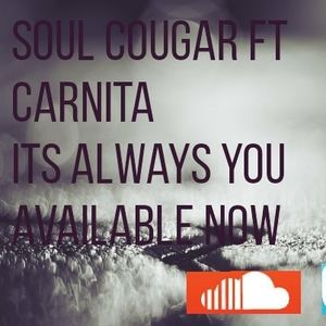 "Carnita Boltman - Soul Cougar ""It's always you"" remix"