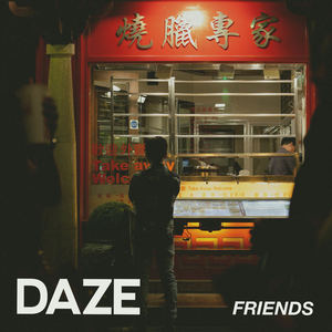 DAZE - FRIENDS