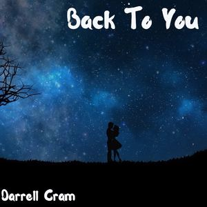 Darrell Cram - Back To You