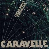 Einar Stray Orchestra - Caravelle