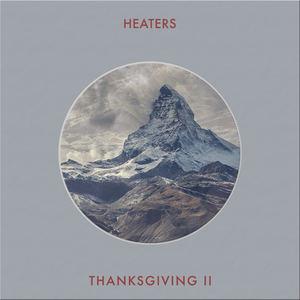 Heaters - Thanksgiving II