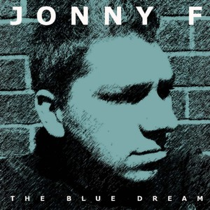 Jonny F - The Blue Dream