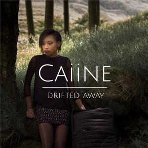 CAIINE - Drifted Away