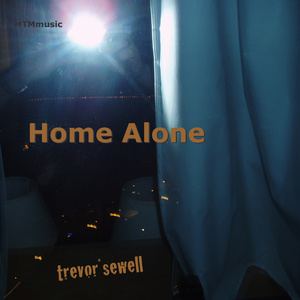 Trevor Sewell - Home Alone