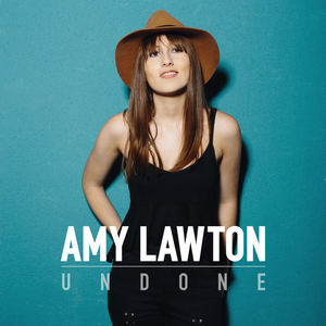 Amy Lawton - Undone