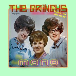 THE GRINCHS - Mono