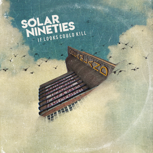 Solar Nineties - If Looks Could Kill