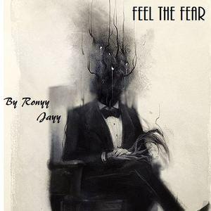 Ronyy Jayy - Feel The Fear [Prod C. Bleech]