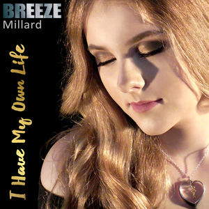 BREEZE Millard - I Have My Own Life