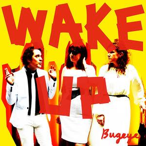 Bugeye - Wake Up