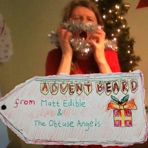 Matt Edible & The Obtuse Angels - Advent Beard (Radio Edit)