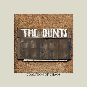The Dunts - Coalition of Chaos