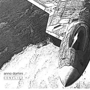 Anno Domini - Conflict (Never Mix)