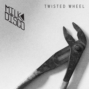 Milk Disco - Twisted Wheel