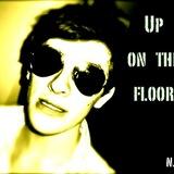 Neville J Reynolds - Up on the Floor