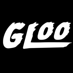 Gloo - Let Me Have Some