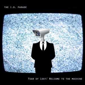 the I.D.Parade - Welcome to the Machine