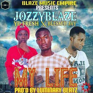 jozzyblaze - MY LIFE