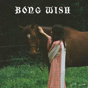 Bong Wish