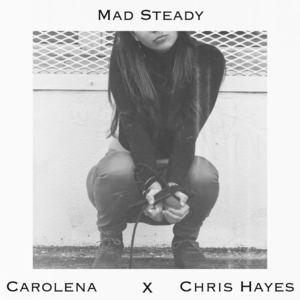 CAROLENA - Mad Steady