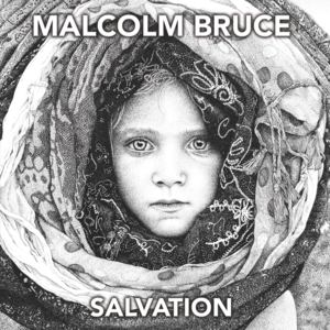 Malcolm Bruce - What You're Saying