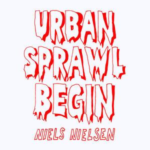 Niels Nielsen - Urban Sprawl Begin