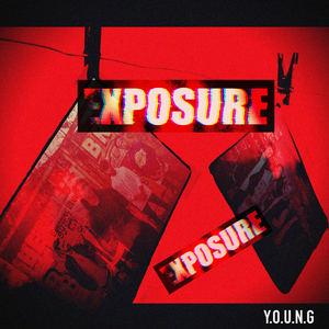 Y.O.U.N.G - Exposure