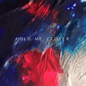Glass Peaks - Hold Me Closer